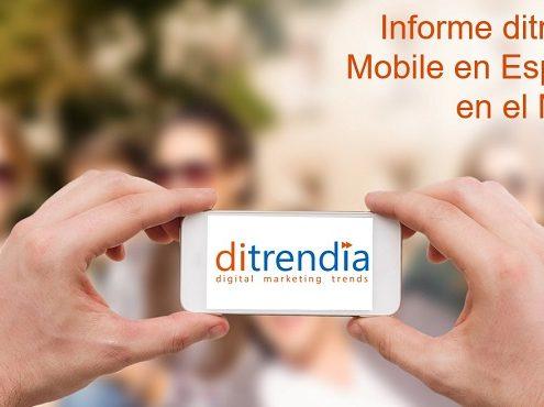 Ditrendia-Informe Mobile en España y en el Mundo 2014