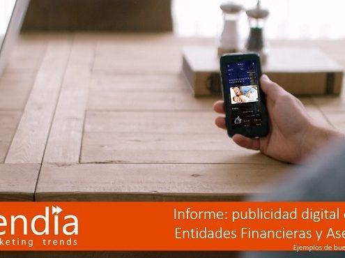 Informe Publicidad Movil Entidades Financieras y Aseguradoras-ditrendia