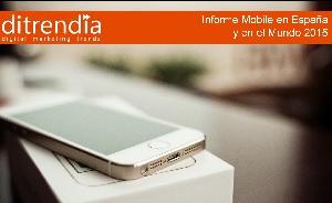 Informe Mobile en España y en el Mundo 2015