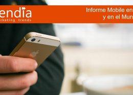Informe Mobile en España y en el Mundo 2016 - Ditrendia