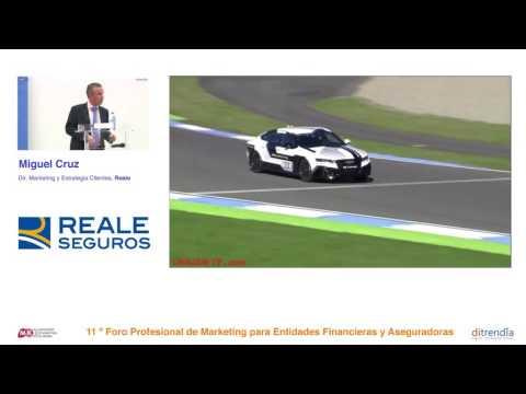 Ponencia de Miguel Cruz, Director Marketing y Estrategia Clientes de REALE SEGUROS en el MKTefa