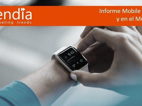 Informe Mobile en España y en el Mundo 2017