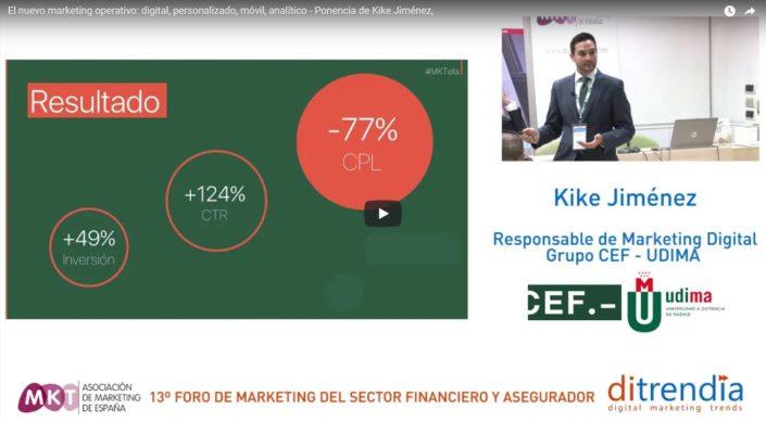 El nuevo marketing operativo- digital - personalizado - móvil - analítico - Ponencia de Kike Jiménez