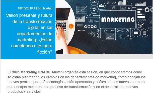 Visión presente y futura de la transformación digital en los departamentos de marketing - Esade