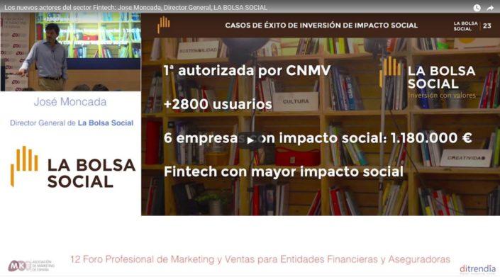 Los nuevos actores del sector Fintech - Jose Moncada - Director General - LA BOLSA SOCIAL