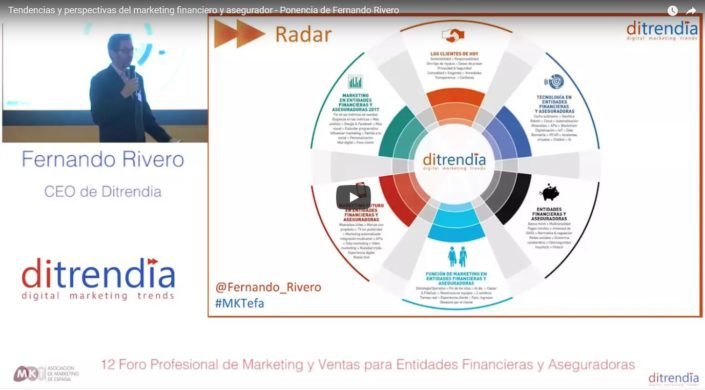 Tendencias y perspectivas del marketing financiero y asegurador - Ponencia de Fernando Rivero