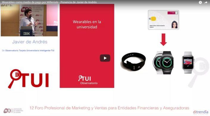 Wearables como medio de pago por Millenials - Ponencia de Javier de Andrés