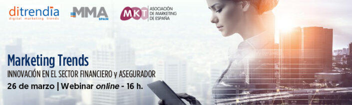 Webinar de Tendencias de Marketing Entidades Financieras y Aseguradoras